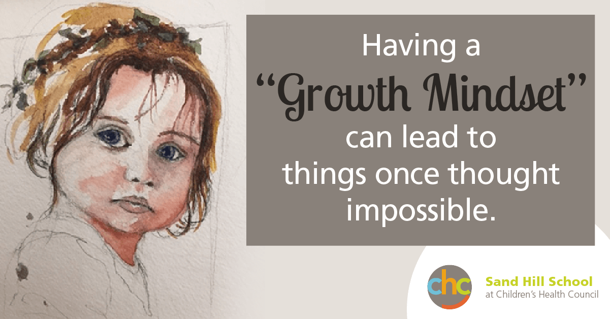 Having a growth mindset can lead to things once thought impossible Sand Hill School