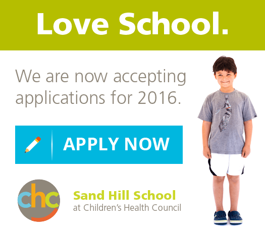 Love School. We are now accepting applications for 2016. Apply Now for Sand Hill School at Children's Health Council