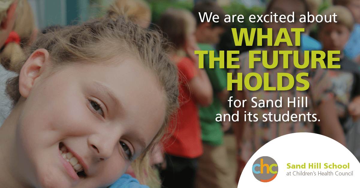 We are excited about what the future holds Sand Hill School