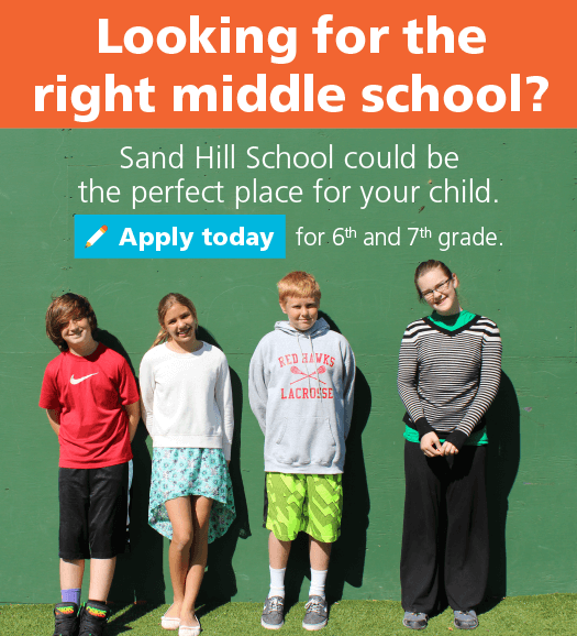 Looking for the right middle school? Sand Hill School could be the perfect place for your child. Apply today for sixth and seventh grade.