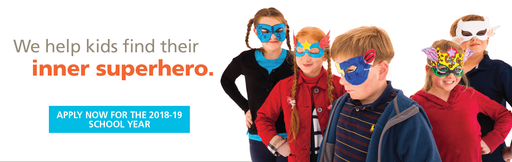 We help kids find their inner superhero. Apply now for the 2018-19 school year at Sand Hill School.