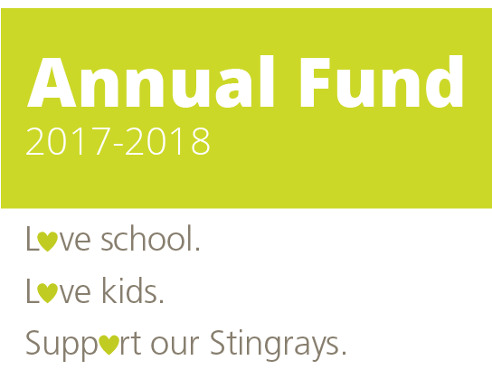 Sand Hill School Annual Fund 2017-2018. Love school. Love kids. Support our Stingrays.